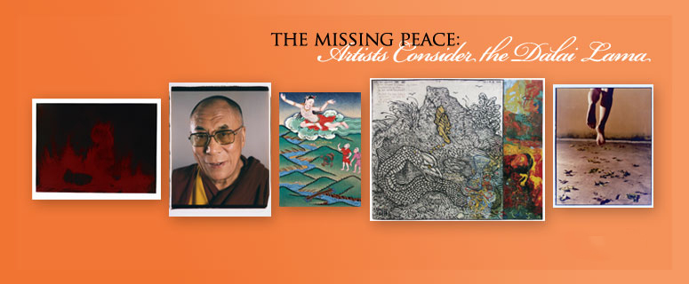 The Missing Peace: Artists Consider The Dalai Lama