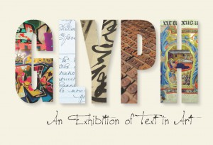 Glyph - An Exhibition of Text in Art