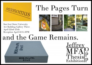 "Jeffrey Opp - ""The Pages Turn and the Game Remains."" - MFA Thesis Show"